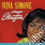 Nina Simone - Sings Ellington / At Newport cd musicale di Nina Simone