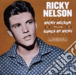 Ricky nelson (+ songs by ricky) cd musicale di Ricky Nelson