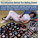 The influences behind the rolling stones cd musicale di Artisti Vari