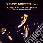 Kenny Burrell - A Night At The Vanguard cd musicale di Kenny Burrell