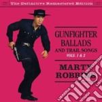 Gunfighter ballads and trail songs vols. cd musicale di Marty Robbins
