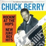 Rockin' at the hops (+ new juke box hits cd musicale di Chuck Berry