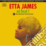 At last! (+ the second time around) cd musicale di Etta James