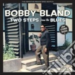 Bobby Bland - Two Steps From The Blues cd musicale di Bland bobby