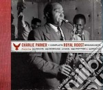 Complete royal roost broadcasts cd musicale di Charlie Parker
