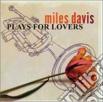 Plays for lovers cd musicale di Miles Davis