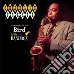 Charlie Parker - Complete Bird At The Bandbox cd musicale di Charlie Parker