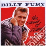 Billy Fury - The Sound Of Fury / Billy Fury cd musicale di Billy Fury