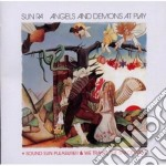 Sun Ra - Angels And Demons At Play / Sound Sun Pleasure / We Travel The Space Ways cd musicale di Sun ra
