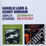 Harold Land / Kenny Dorham - Eastward Ho! / Fire In The West cd musicale di Dorham Land harold