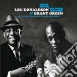 Lou Donaldson / Grant Green - Cool Blues cd musicale di Green Donaldson lou