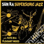 Super sonic jazz (+ fate in a pleasant cd musicale di Ra Sun