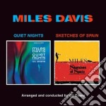 Miles Davis / Gil Evans - Quiet Nights / Sketches From Spain cd musicale di Evans g Davis miles
