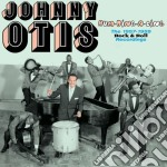 Johnny Otis - Hum-ding-a-ling - The 1957-1959 Rock & Roll Recordings cd musicale di Johnny Otis