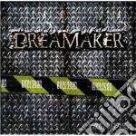 Dreamaker - Enclosed cd musicale di DREAMAKER