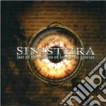 Sinisthra - Last Of The Stories Of Long Past Glories cd musicale di SINISTHRA