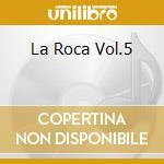 LA ROCA VOL.5 cd musicale di SOTOMAYOR NACHO