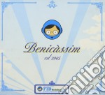 Benicassim 2005 cd musicale di ARTISTI VARI