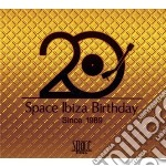 SPACE IBIZA BIRTHDAY cd musicale di Artisti Vari