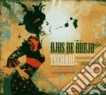 TECHARI' cd musicale di OJOS DE BRUJO