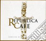 Republica Cafe By Bruno cd musicale di Artisti Vari