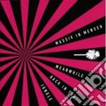 MEANWHILE BACK IN THE JUNGLE              cd musicale di MASSIV IN MENSCH