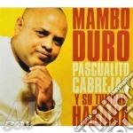 Mambo duro cd musicale di Pascualito Cabrejas