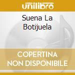 SUENA LA BOTIJUELA cd musicale di SON DE BUENA FE