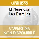 EL NENE CON LAS ESTRELLAS cd musicale di CUIDADO CON EL PERRO
