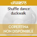 Shuffle dance duckwalk cd musicale di Bluetones