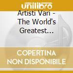 Artisti Vari - The World's Greatest Symphonie cd musicale di Artisti Vari