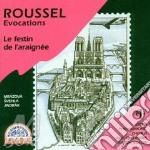 EVOCATIONS OP.15, LE FESTIN DE L'ARAIGNE cd musicale di Albert Roussel