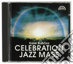 CELEBRATION JAZZ MASS (MESSA IN STILE NE cd musicale di Peter Ruzicka