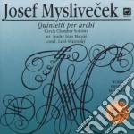 QUINTETTI X ARCHI: I > VI cd musicale di MYSLIVECEK