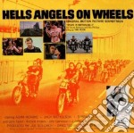Hell's Angels On Wheels cd musicale di Artisti Vari