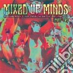 Mixed Up Minds Part 2 cd musicale di Artisti Vari