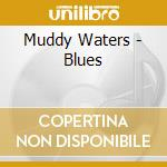 Blues cd musicale di Muddy Waters