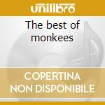 The best of monkees cd musicale di Monkees