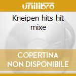 Kneipen hits hit mixe cd musicale di Artisti Vari