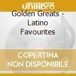 Latino favourites cd musicale di Artisti Vari