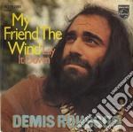 My friend the wind cd musicale di Demis Roussos