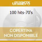 100 hits-70's cd musicale di Artisti Vari