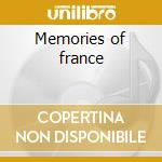 Memories of france cd musicale