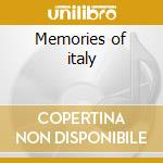 Memories of italy cd musicale