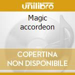Magic accordeon cd musicale