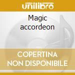 Magic accordeon cd musicale