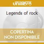 Legends of rock cd musicale