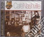 Cafe' nashville cd musicale