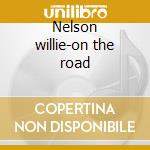 Nelson willie-on the road cd musicale di Double gold (2cd)