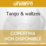 Tango & waltzes cd musicale di Double gold (2cd)